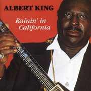 Rainin in California , Albert King