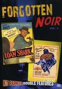 Forgotten Noir: Volume 2: Loan Shark /  Arson, Inc. , George Raft