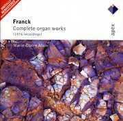 Organ Works (Complete) , C. Franck