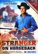 Stranger on Horseback , Joel McCrea