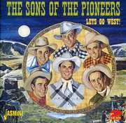 Let's Go West [Import] , The Sons of the Pioneers