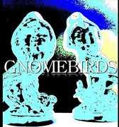 Gnomebirds