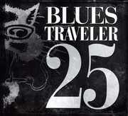 25 , Blues Traveler