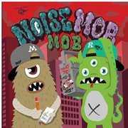 M.O.B [Import] , Noise Mob
