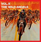 The Wild Angels: Volume 2 (Original Soundtrack)