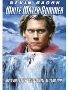 White Water Summer , Kevin Bacon