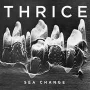 Sea Change , Thrice