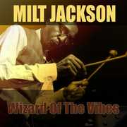 Wizard Of The Vibes /  Milt Jackson [Import] , Milt Jackson
