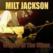 Wizard Of The Vibes /  Milt Jackson [Import] , Milt Jackson