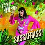 Sassafrass , Tami Neilson
