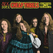 Sex, Dope And Cheap Thrills , Big Brother & Holding Company