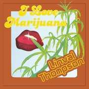 I Love Marijuana [Import] , Linval Thompson