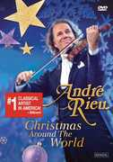 André Rieu: Christmas Around the World , André Rieu