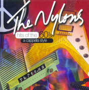 Hits of the 60's - a Cappella Style , The Nylons