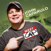 Meet Cap [Explicit Content] , John Caparulo