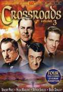 Crossroads: Volume 3 , Hugh Marlowe