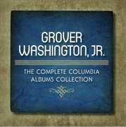 The Complete Columbia Albums Collection , Grover Washington, Jr.