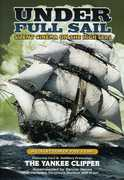 Under Full Sail: Silent Cinema on the High Seas , William Boyd