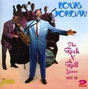 Rock N Roll Years [Import] , Louis Jordan