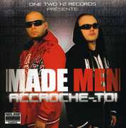 Accroche-Toi [Import] , Made Men