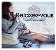 Relax Yourself /  Various [Import] , Various Artists