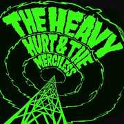 Hurt & the Merciless , The Heavy