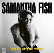 Belle Of The West , Samantha Fish