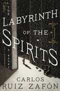 The Labyrinth of the Spirits: A Novel