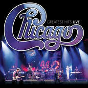 Chicago Greatest Hits Live , Chicago