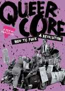 Queercore: How To Punk A Revolution , Bruce LaBruce