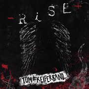 Rise , Tom Keifer
