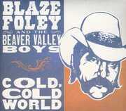Cold Cold World , Blaze Foley