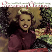 Songs From White Christmas and Other Yuletide Favorites , Rosemary Clooney