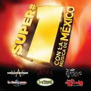 Super #1's: Con La Musica De Mexico , Various Artists