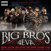Big Bros 4Eva [Import] , Big Bros 4Eva