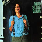 Mud Slide Slim and The Blue Horizon , James Taylor