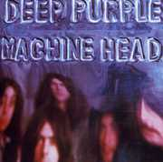 Machine Head , Deep Purple