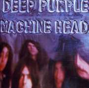 Machine Head , Deep Purple
