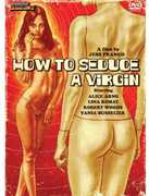 How to Seduce a Virgin , Robert S. Woods