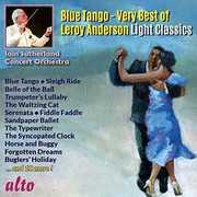 Blue Tango - Very Best Of Leroy Anderson Light , Ian Sutherland