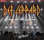 Def Leppard: And There Will Be a Next Time...: Live From Detroit , Def Leppard