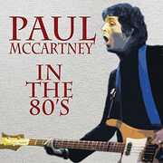 In the 80's , Paul McCartney