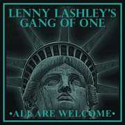 All Are Welcome , Lenny Lashley's Gang of One