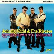 Quivers Down The Backbone [Import] , Johnny Kidd & the Pirates