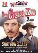 TV Classic Westerns 2: Cisco Kid & Shotgun Slade , Duncan Renaldo