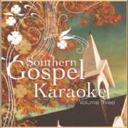 Southern Gospel Karaoke, Vol. 3 , Various Artists