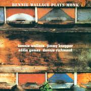 Plays Monk , Bennie Wallace