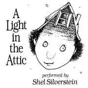 A Light In The Attic , Shel Silverstein