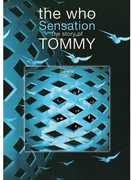 Sensation: The Story of the Who's Tommy , The Who