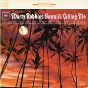 Hawaii's Calling Me , Marty Robbins